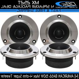 4 American Bass MX 252T Aluminum Super Loud Tweeter 600W 4 o